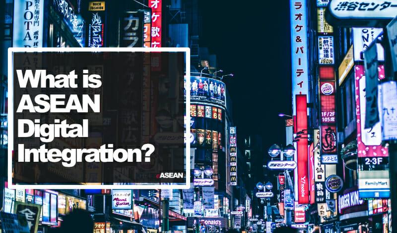 What is ASEAN Digital Integration