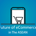 Future of eCommerce in ASEAN – 2019 to 2025