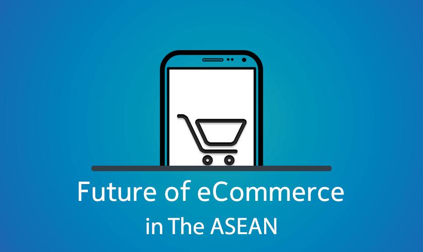 future ecommerce asean