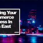 Growing Your Southeast Asia eCommerce Business