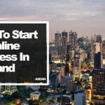 How to Start an Online Business in Thailand 2021