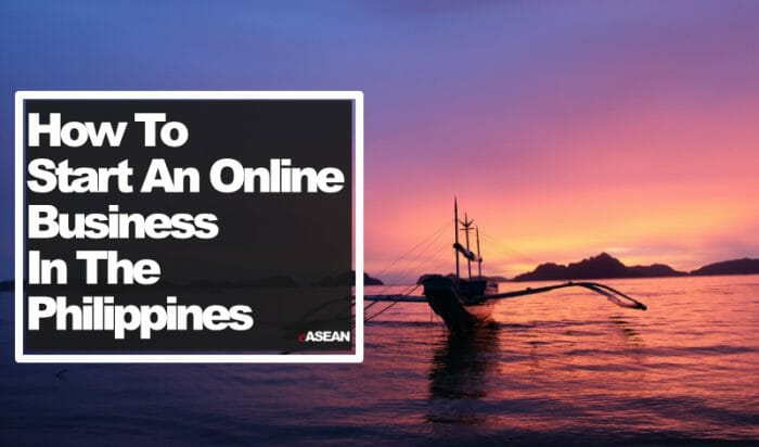 How to Start an Online Business in the Philippines