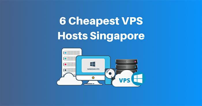 top 6 inexpensive VPS Singapore